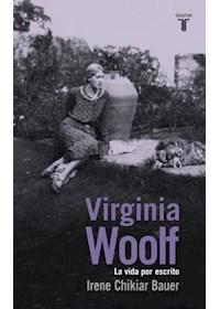 Papel Virginia Woolf. La Vida Por Escrito