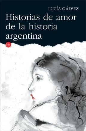 E-book Historias De Amor De La Historia Argentina