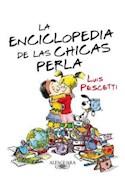 Papel ENCICLOPEDIA DE LAS CHICAS PERLA (RUSTICA)