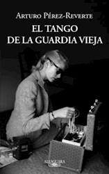 Libro El Tango De La Guardia Vieja