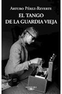 Papel TANGO DE LA GUARDIA VIEJA (RUSTICA)