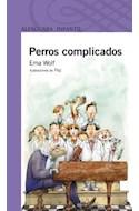 Papel PERROS COMPLICADOS (SERIE VIOLETA) (DESDE 8 AÑOS)