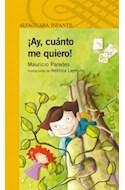 Papel AY CUANTO ME QUIERO (SERIE AMARILLA) (6 AÑOS)