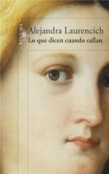 Libro Lo Que Dicen Cuando Callan