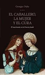 Libro El Caballero  La Mujer Y El Cura