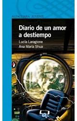 Papel DIARIO DE UN AMOR A DESTIEMPO (SERIE AZUL) (12 AÑOS)
