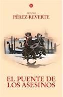 Papel PUENTE DE LOS ASESINOS (LAS AVENTURAS DEL CAPITAN ALATRISTE 7)