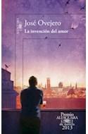 Papel INVENCION DEL AMOR (PREMIO ALFAGUARA DE NOVELA 2013)
