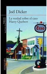 Papel VERDAD SOBRE EL CASO HARRY QUEBERT (COLECCION NARRATIVA INTERNACIONAL) (RUSTICA)