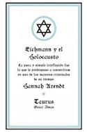Papel EICHMANN Y EL HOLOCAUSTO (COLECCION GREAT IDEAS)