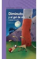 Papel DIMINUTO Y EL GOL DE ORO (SERIE VIOLETA) (8 AÑOS)