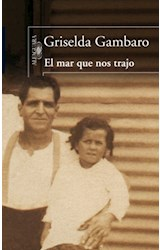 Papel MAR QUE NOS TRAJO (COLECCION NARRATIVA HISPANICA) (RUSTICA)