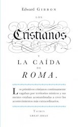 Papel Cristianos Y La Caida De Roma, Los