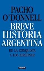 Papel Breve Historia Argentina De La Conquista A Los Kirchner