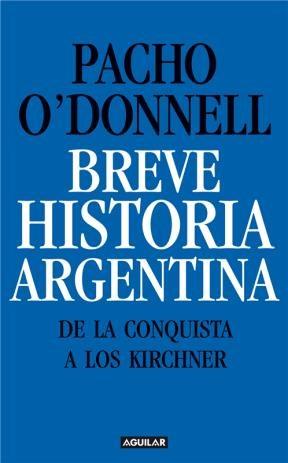 E-book Breve Historia Argentina. De La Conquista A Los Kirchner