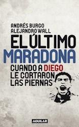 Libro El Ultimo Maradona