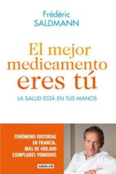 Libro El Mejor Medicamento Eres Tu