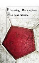 Libro La Pena Maxima
