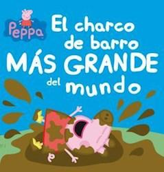 Papel Charco Mas Grande Del Mundo, El  Peppa