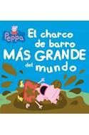 Papel PEPPA PIG EL CHARCO DE BARRO MAS GRANDE DEL MUNDO (PEPPA)