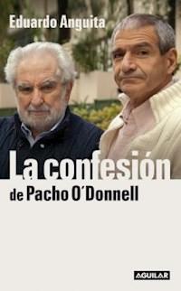 Libro La Confesion De Pacho O'Donnell