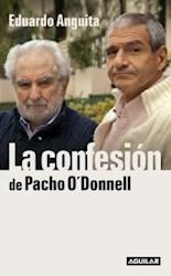 Papel Confesion De Pacho O' Donnell, La