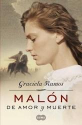 Libro Malon De Amor Y Muerte
