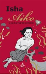 Papel Aiko Y El Diamante Perdido