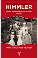 Papel HIMMLER SEGUN LA CORRESPONDENCIA CON SU ESPOSA (1927-19  45)