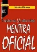 Papel Mentira Oficial, La