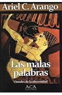 Papel MALAS PALABRAS VIRTUDES DE LA OBSCENIDAD (4)