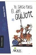 Papel YO SANCHO PANZA EL DON QUIJOTE (COLECCION LA TRAMA QUE TRAMA AZUL) (9 AÑOS) (RUSTICA)