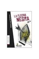Papel FLECHA NEGRA (COLECCION LA TRAMA QUE TRAMA)
