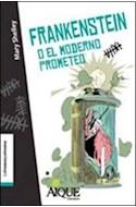 Papel FRANKENSTEIN O EL MODERNO PROMETEO (COLECCION LA TRAMA  QUE TRAMA)