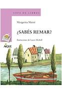 Papel SABES REMAR (COLECCION SOPA DE LIBROS)