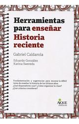 Papel HERRAMIENTAS PARA ENSEÑAR HISTORIA RECIENTE