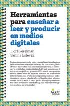 Papel Herramientas Para Enseñar A Leer Y Producir En Medios Digitales