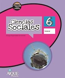 Libro Ciencias Sociales 6 Federal  Nuevo El Mundo En Tus Manos