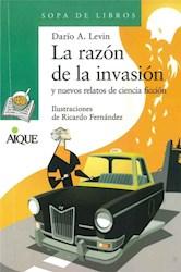 Libro La Razon De La Invasion