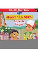 Papel MANNY A LA OBRA TARDE DE JUEGOS (COLECCION DISNEY JUNIO  R 7)