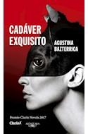 Papel CADAVER EXQUISITO (PREMIO CLARIN DE NOVELA 2017)