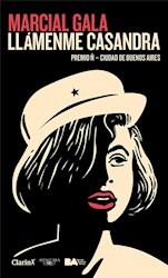 Libro Llamenme Casandra ( Premio Clarin )