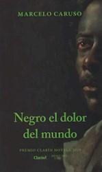 Libro Negro El Dolor Del Mundo ( Premio Clarin 2019 )