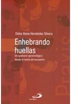 Papel ENHEBRANDO HUELLAS.UN QUEHACER GERONTOLOGICO DESE LA T.DEL E