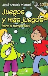 Libro Juegos Y Mas Juegos Para El Tiempo Libre