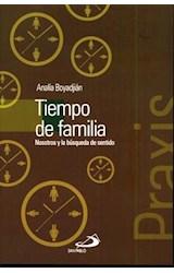 Papel TIEMPO DE FAMILIA (NOSOTROS Y LA BUSQUEDA DE SENTIDO)