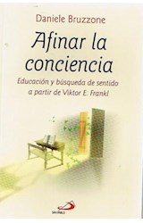 Papel AFINAR LA CONCIENCIA (EDUCACION Y BUSQUEDA DE SENTIDO A PART