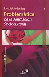 Libro Problematica De La Animacion Sociocultural