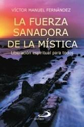 Libro La Fuerza Sanadora De La Mistica