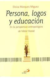 Papel PERSONA, LOGOS Y EDUCACION
